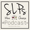 SLPs Wine and Cheese's Podcast artwork