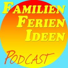 Podcast – Familien Ferien Ideen