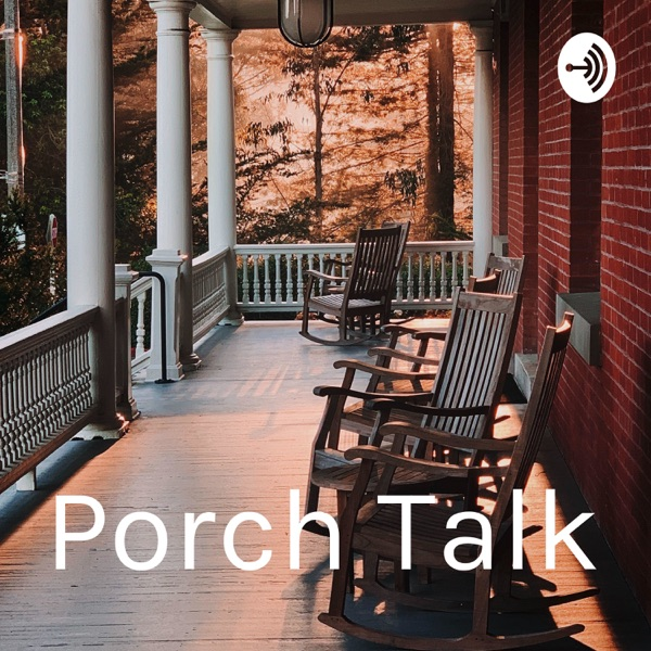 Porch Talk (Canton, Ohio)