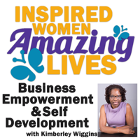 Inspired Women Amazing Lives Podcast podcast