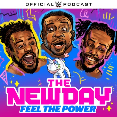 The New Day: Feel the Power:WWE & Endeavor Audio