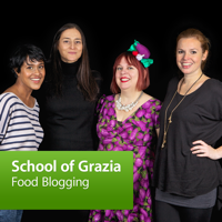 School of Grazia: Food Blogging podcast