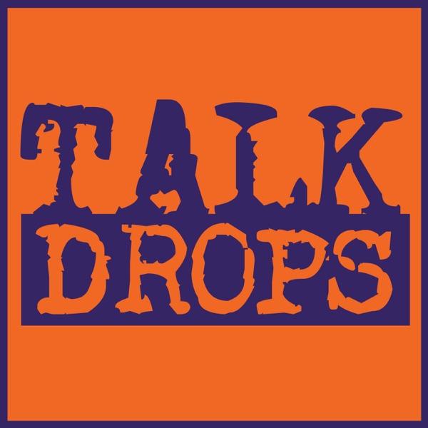 Talk Drops