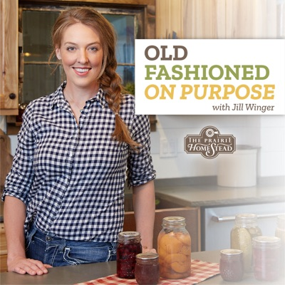 Old Fashioned On Purpose:Jill Winger