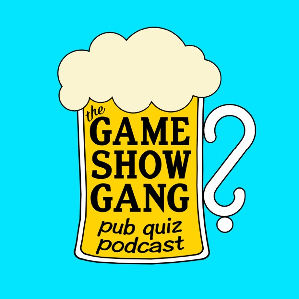 Game Show Gang Pub Quiz Podcast