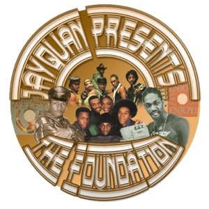 JayQuan Presents:The Foundation