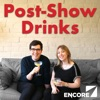 Post-Show Drinks by Encore Radio artwork