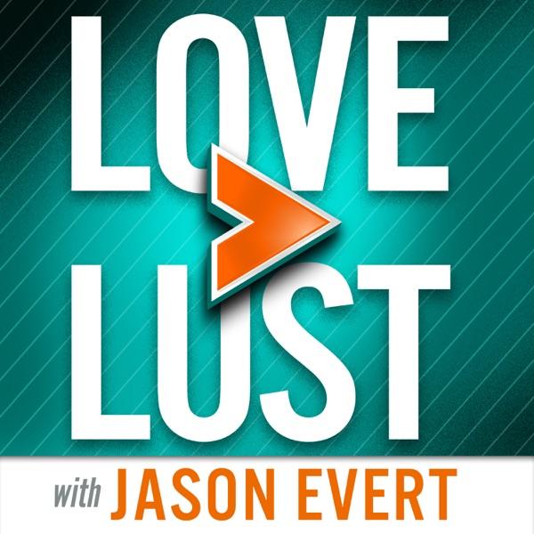 Love > Lust