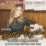 "IAP 141: Introducing ""Bella Figura—The Tradition of Living Beautifully."" An All-New Podcast with Dolores Alfieri Taranto"