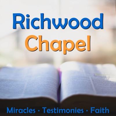 Richwood Chapel Podcast