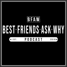 Best Friends Ask Why on Apple Podcasts