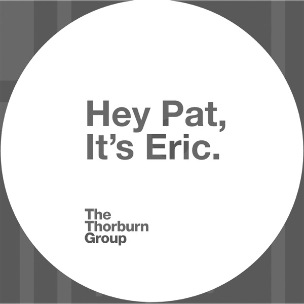 Hey Pat, It's Eric