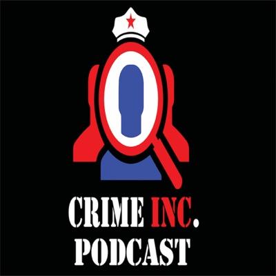 Crime Inc. Podcast
