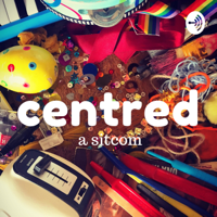 CENTRED podcast