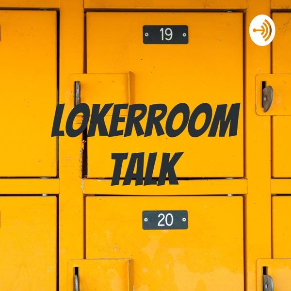 Lokerroom Talk