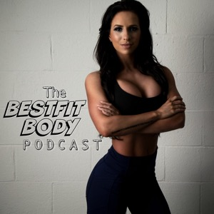 The BestFit Body Podcast