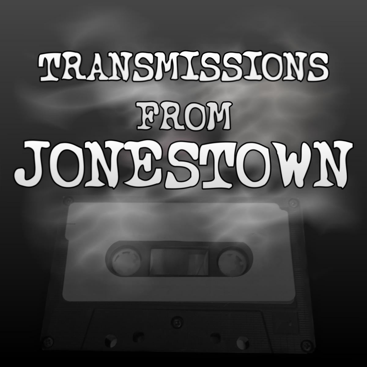 Transmissions From Jonestown