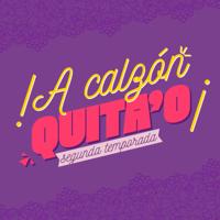 A Calzón Quita'o | PIA Podcast
