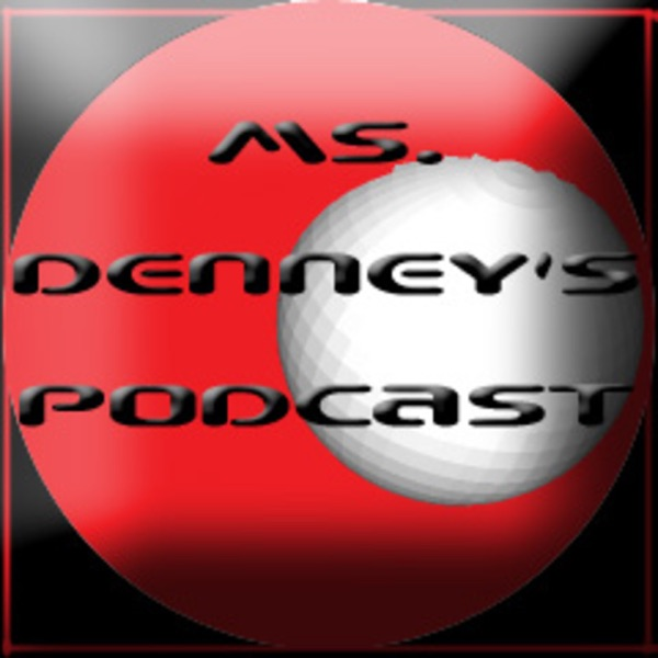 Ms. Denney's Podcast