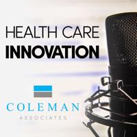 Coleman Associates Innovation Podcast podcast