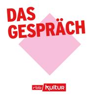 Das Gespräch | rbbKultur podcast