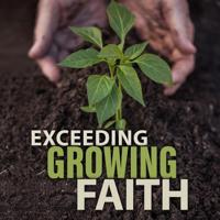 Exceeding Growing Faith Audio podcast