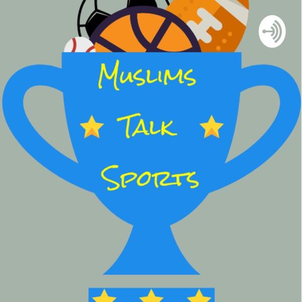 Muslims Talk Sports