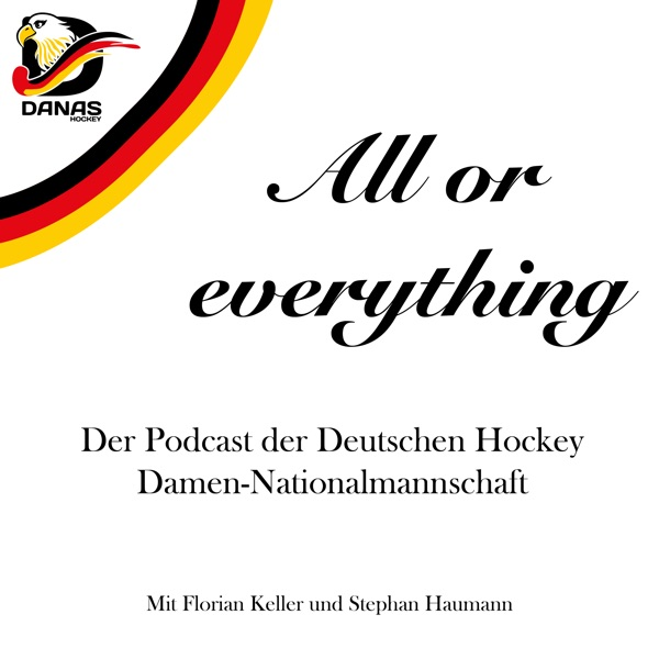 All or everything - Der Podcast der Hockey Damennationalmannschaft