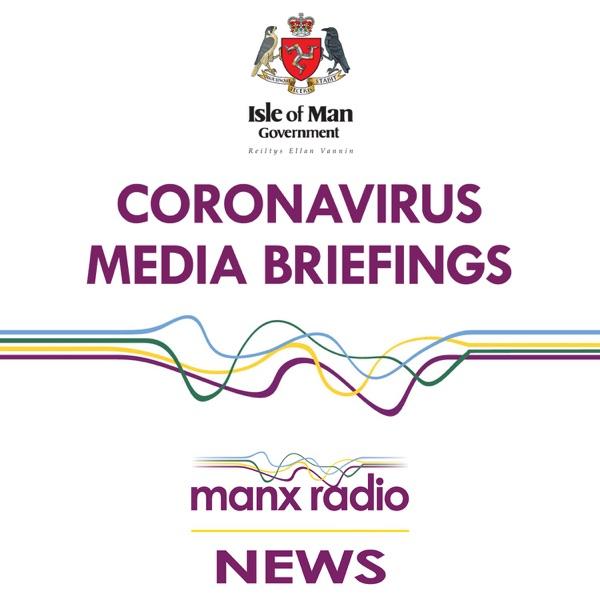 Coronavirus Press Conferences: Isle of Man - Manx Radio