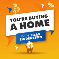You're Buying A Home With Silas Lindenstein podcast