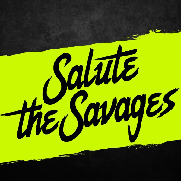 Salute The Savages