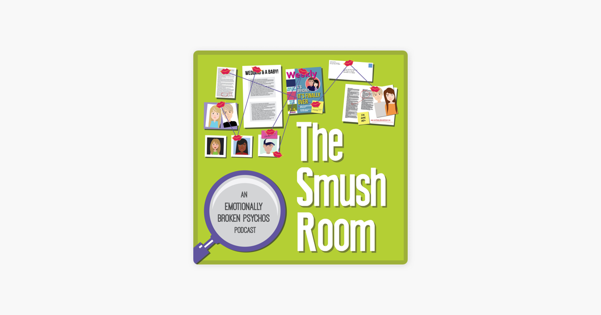 The Smush Room on Apple Podcasts