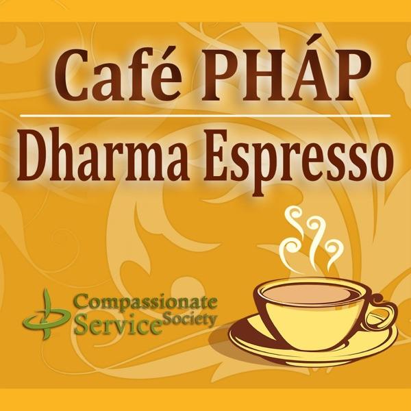 Café PHÁP (Dharma Espresso)
