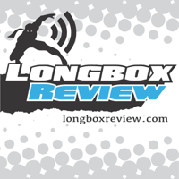 Longbox Review Comic Book Podcast podcast