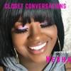 Closet Conversations