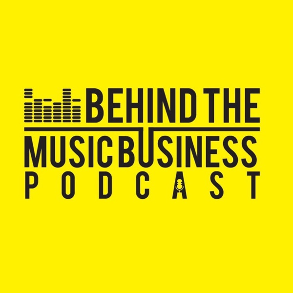 Behind the Music Business Podcast