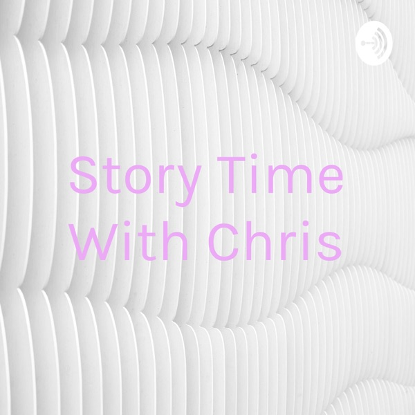 Story Time With Chris