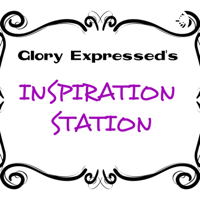 Glory Expressed's Inspiration Station podcast
