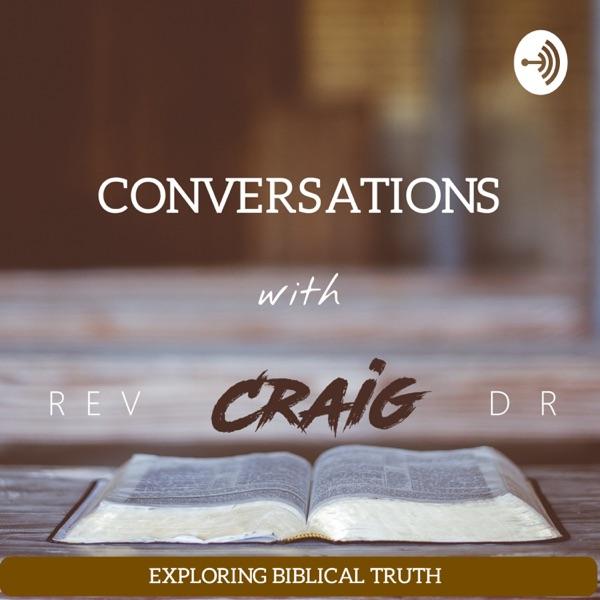 Conversations with RevDrCraig