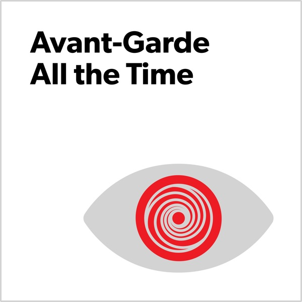 Avant-Garde All the Time