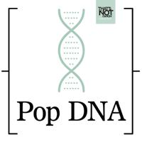 Pop DNA podcast
