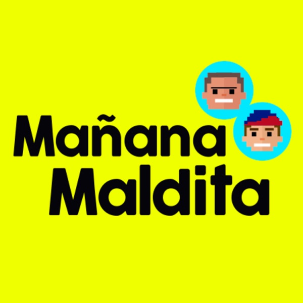 Mañana Maldita Podcast