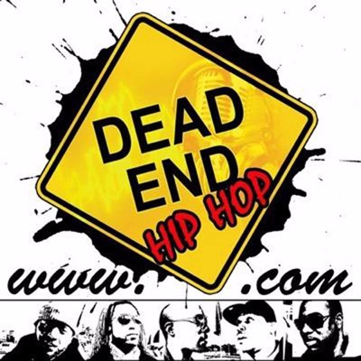 Dead End Hip Hop:Dead End Podcast Network