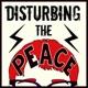 Disturbing The Peace Podcast