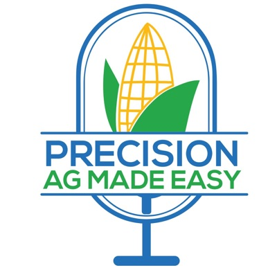 Episode 1 - Understanding the Precision Ag Framework