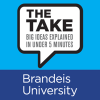 The Take: Big Ideas Explained in Under 5 Minutes podcast