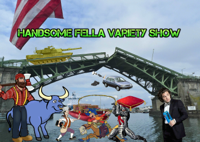 HANDSOME FELLA VARIETY SHOW podcast
