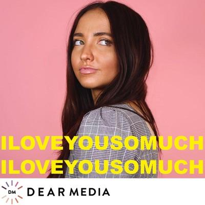 I Love You So Much With Kenzie Elizabeth:Dear Media