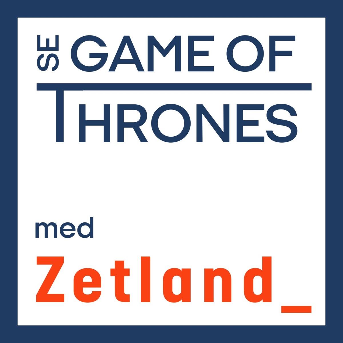 Se Game of Thrones med Zetland