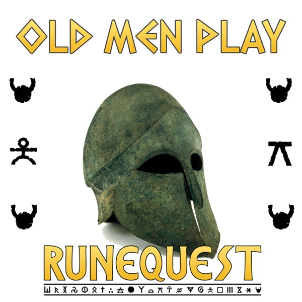 Old Men Play Runequest Podcast